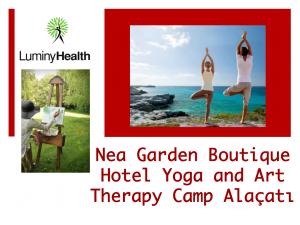 Alaçatı Yoga , Resim ve Sanat Kampı Nea Garden Butik Otel